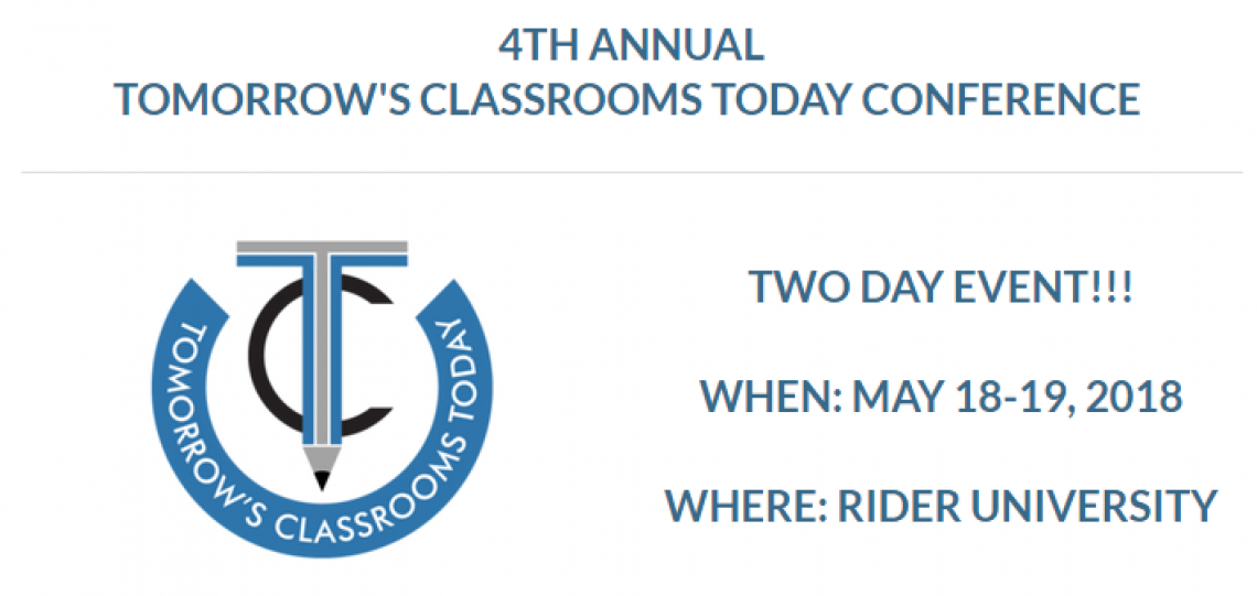 4th Annual Tomorrow's Classrooms Today Conference